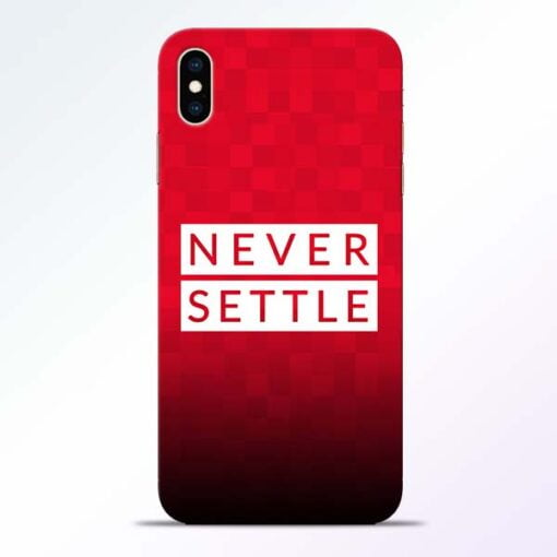Never Settle iPhone XS Max Mobile Cover