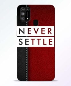 Red Never Settle Samsung M31 Mobile Cover