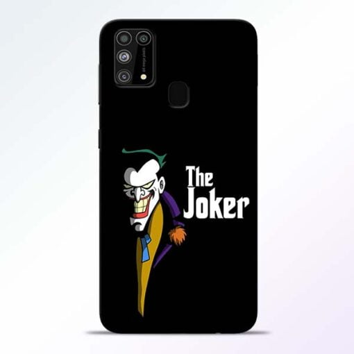 The Joker Face Samsung M31 Mobile Cover