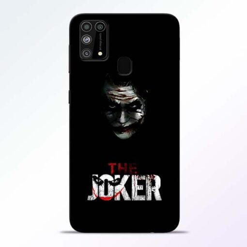 The Joker Samsung M31 Mobile Cover