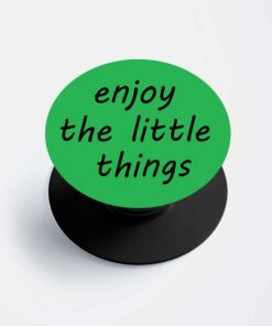 Enjoy Things Popsocket