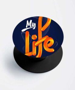 My Life Popsocket