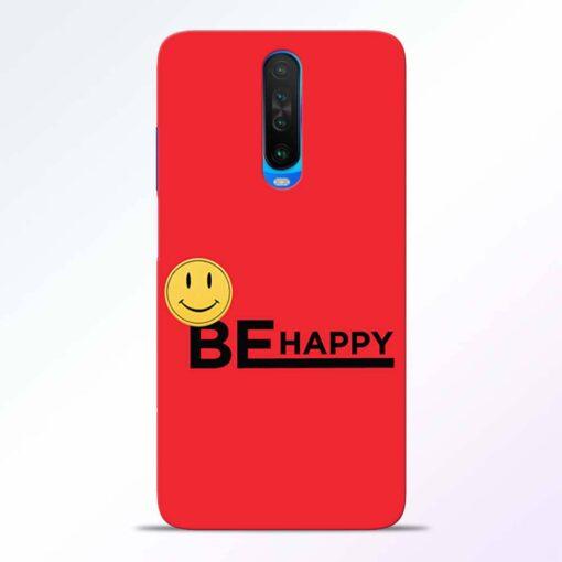 Be Happy Poco X2 Back Cover