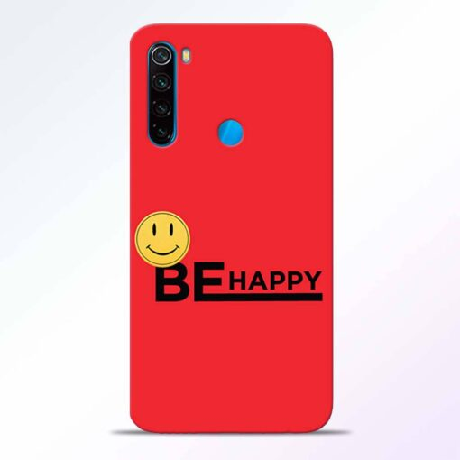 Be Happy Redmi Note 8 Back Cover