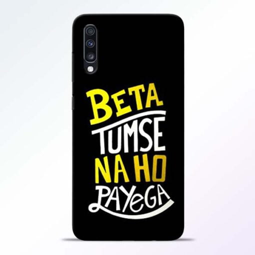 Beta Tumse Na Samsung Galaxy A70 Mobile Cover - CoversGap
