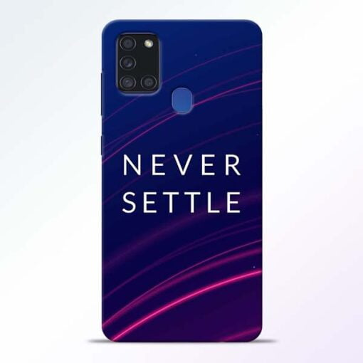Blue Never Settle Samsung Galaxy A21s Mobile Cover - CoversGap