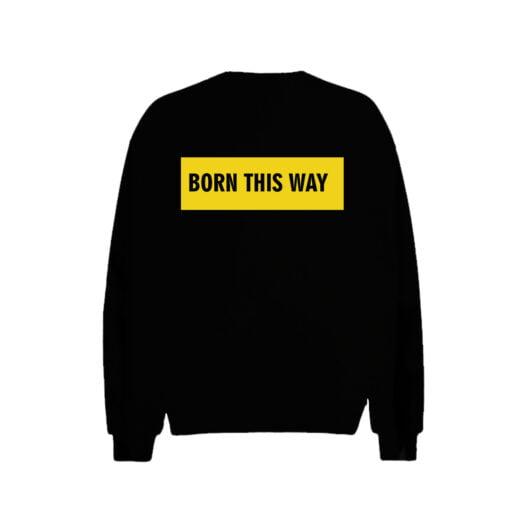 Born This Way Men Sweatshirt