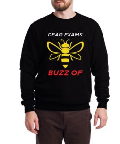 Dear Exam Sweatshirt for Men