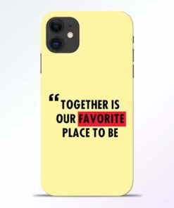 Favorite Place iPhone 11 Back Cover