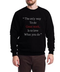Great Work Sweatshirt for Men