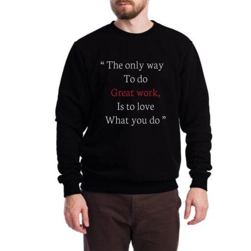 Great Work Sweatshirt for Men