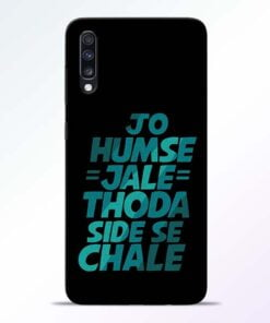Jo Humse Jale Samsung Galaxy A70 Mobile Cover - CoversGap