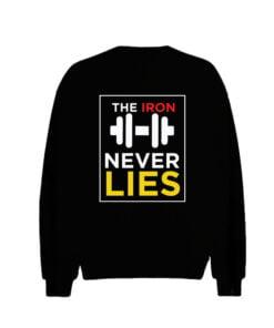 Never Lies Men Sweatshirt