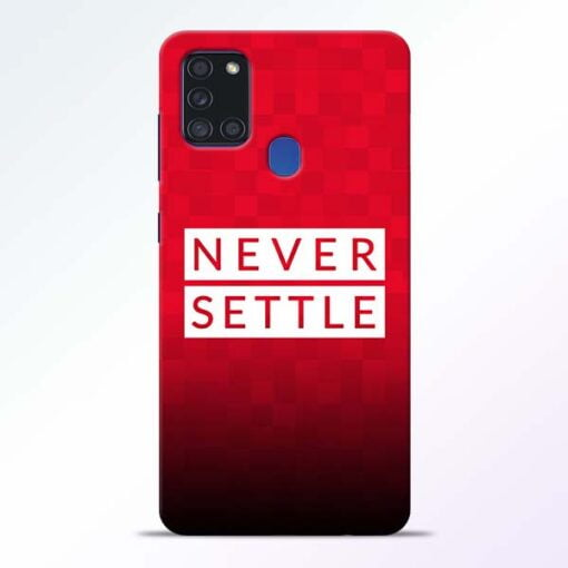 Never Settle Samsung Galaxy A21s Mobile Cover - CoversGap