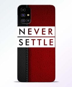Red Never Settle Samsung Galaxy M31s Mobile Cover - CoversGap