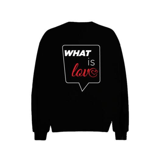What is Love Men Sweatshirt
