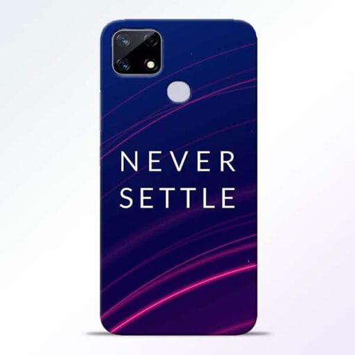 Blue Never Settle Realme Narzo 20 Back Cover - CoversGap
