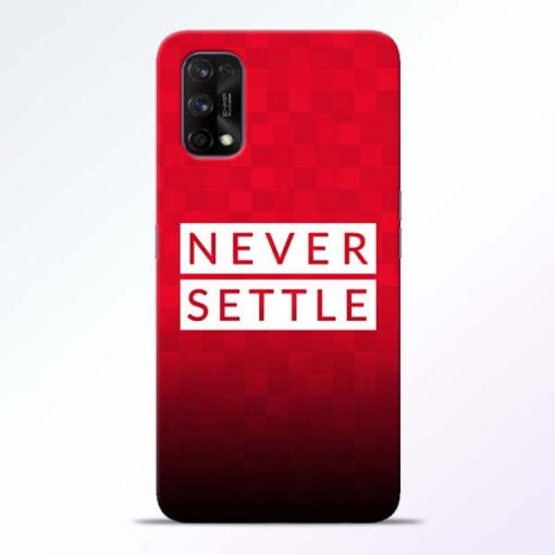 Never Settle Realme 7 Pro Back Cover - CoversGap