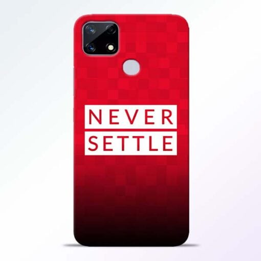 Never Settle Realme Narzo 20 Back Cover - CoversGap