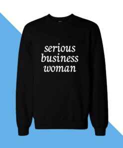 Business Women Sweatshirt