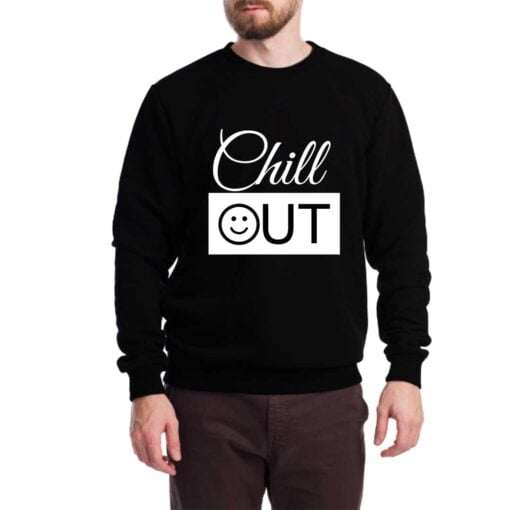 Chill Out Sweatshirt for Men