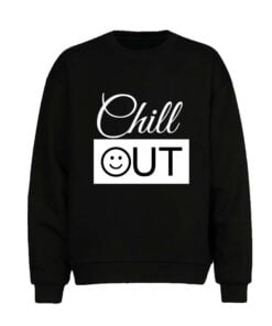 Chill Out Men Sweatshirt
