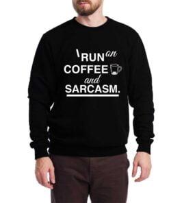 Coffee & Sarcasm Sweatshirt for Men