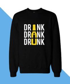 Drink Women Sweatshirt