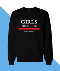 Girl Future Women Sweatshirt