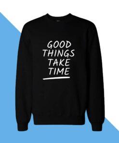 Good Things Women Sweatshirt