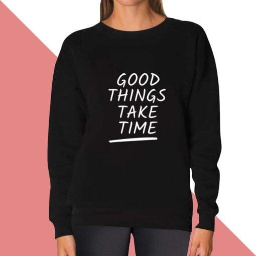 Good Things Sweatshirt for women