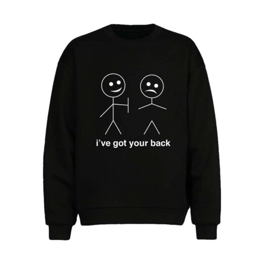 Got your Back Men Sweatshirt