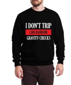 Gravity Checks Sweatshirt for Men