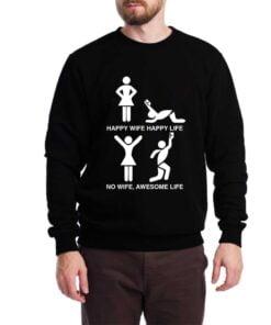 Happy Wife Happy Life Sweatshirt for Men