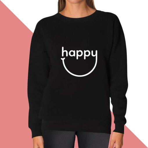 Happy Sweatshirt for women