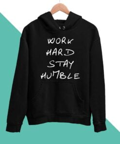 Stay Humble Men Hoodies
