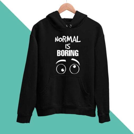 Normal is Boring Men Hoodies