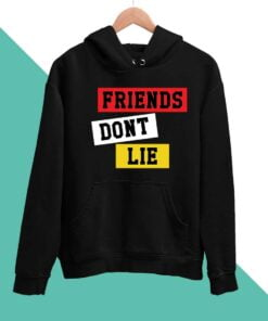 Friends Dont Lie Men Hoodies