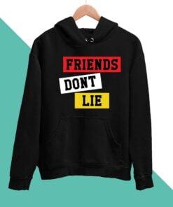 Friends Dont Lie Men Hoodies