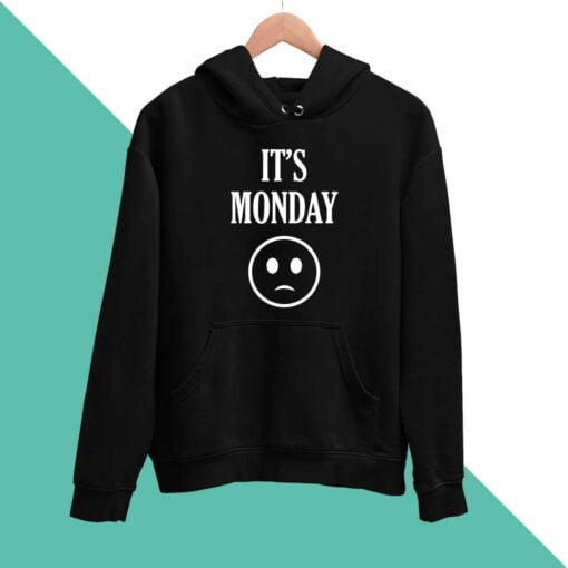 Its Monday Men Hoodies
