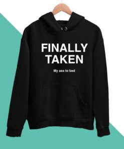 Finally Taken Men Hoodies