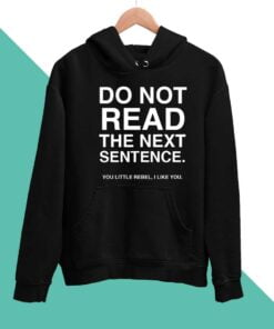 Dont Read Men Hoodies