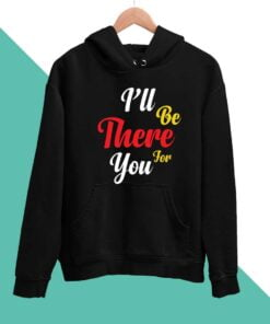 I Wll be There Men Hoodies