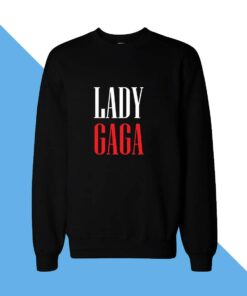 Lady Gaga Women Sweatshirt