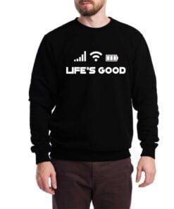 Life Good Sweatshirt for Men