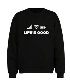 Life Good Men Sweatshirt