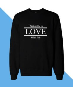 Love Life Women Sweatshirt