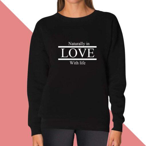 Love Life Sweatshirt for women