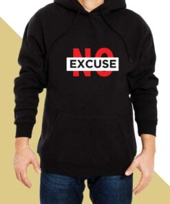 No Excuse Hoodies for Men