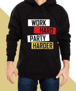 Work Hard Hoodies for Men